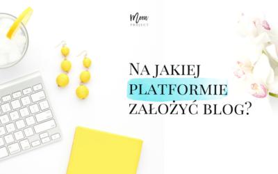 Najakiej platformie założyć blog?